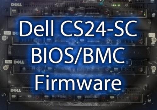 Dell CS24-SC BIOS & BMC v2 5 Firmware Download | RobWillis info